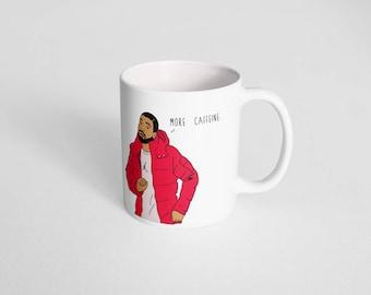 More Caffeine | Plain Mug | Drake