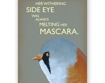 Withering Side Eye Card - Bird - Greeting - Mincing Mockingbird