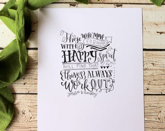 PRINTABLE Gordon B. Hinckley Quote// Hand lettered Print// Hand Lettering Quote// Optimism Print