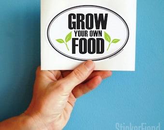 grow your own food vinyl bumper sticker