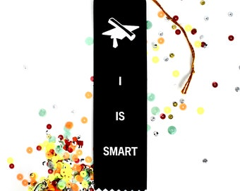 Graduate I Is Smart  - Adult Award Ribbons / Graduation Gift / Funny Award / Grad / College Grad / Novelty Gifts / Adulating Awards