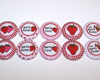 """Strawberry Buttons Berry Sweet Strawberry Theme Set of 10 Party Favors 1"""" Pin Back Buttons 1 Inch Pins or Magnets"""