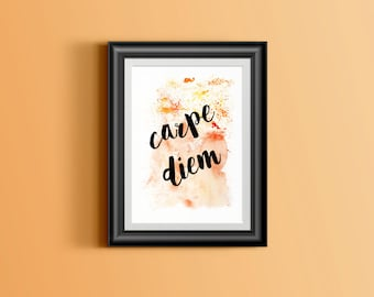 Carpe Diem, Seize the day, quote watercolor printable instant download printable, wall art, art print