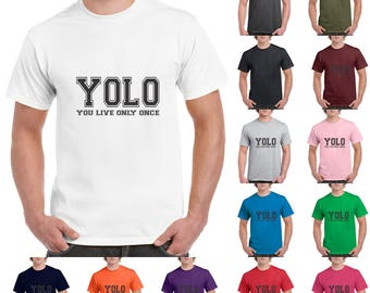 You Only Live Once, YOLO Black Cute, Fashion, Funny T-Shirt