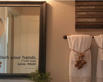 Wash Your Hands Decal / Wash Your Hands with Soap Wall Decal / Love Mom Wall Words