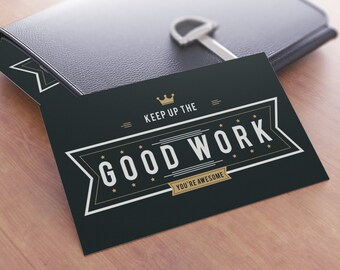 Keep Up The Good Work Card Christmas Gift