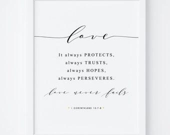 Bible Verse Print, Love Never Fails, 1 Corinthians 13:7-8, Christian Wall Art, Bible Wall Art, Printable Art, Bedroom Decor, Scripture Print