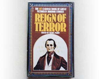 Michael Parry - Reign of Terror - 1st Corgi Book of Great Victorian Horror Stories - short stories vintage paperback book - 1976