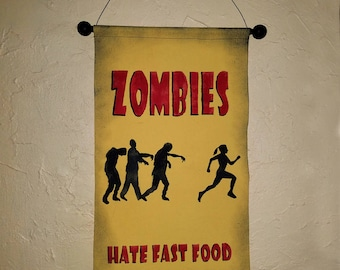 "Hand Painted ""Zombies Hate Fast Food"" Canvas Banner - Perfect for Runners, Joggers, Athletes, Home Gyms"