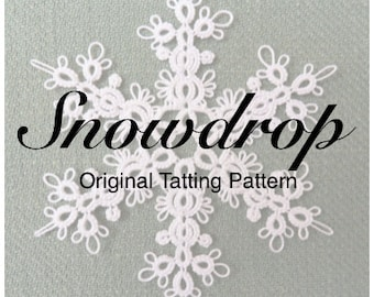Snowdrop - TATTING PATTERN