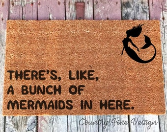 There's Like a Bunch of Mermaids in Here Doormat, Mermaid Doormat, Funny Doormat, Custom DoorMat, Welcome Mat, Baby Door Mat, Mermaid Gift