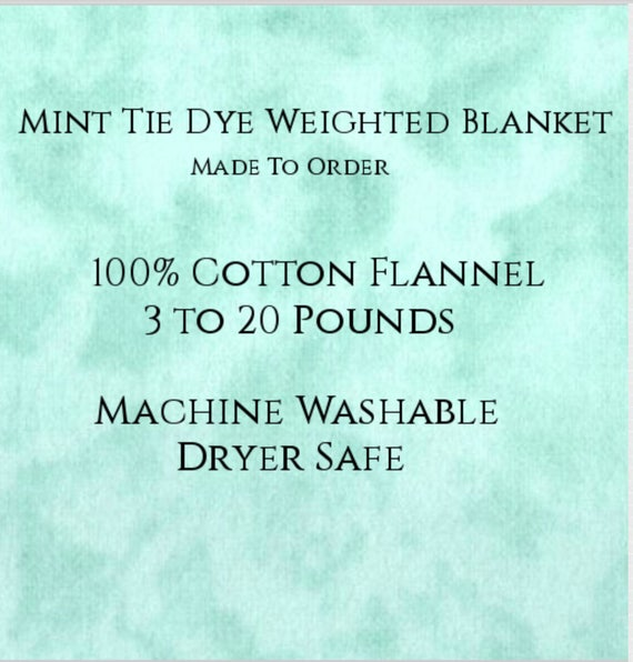 Solid Color, Weighted Blanket, Mint Tie Dye, Up to Twin Size 3 to 20 Pounds.  Calming, Heavy Blanket, SPD, Autism, Weighted Blanket.