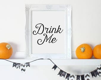 Drink Me Sign, Halloween Party Decoration, Halloween Print, Halloween Wall Art, Halloween Wall Decor, Halloween Party Decor