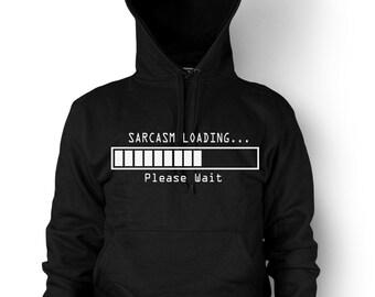 Sarcasm Loading Hoodie Funny sarcastic comment loading pls wait Hooded Sweatshirt