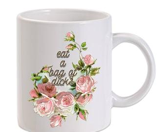 Eat A Bag Funny 11 Ounce Coffee & Tea Mug