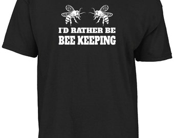 I'd rather be Bee keeping t-shirt