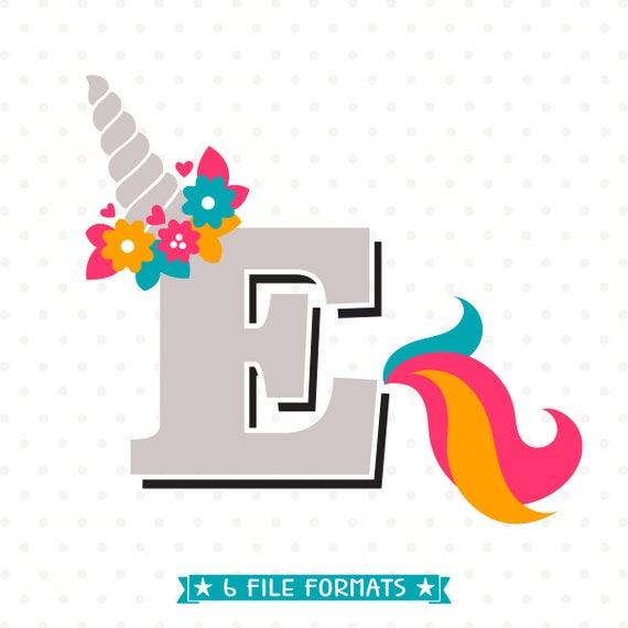 Letter E SVG cut file Girls Monogram HTV design Unicorn