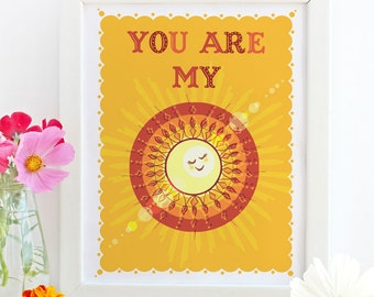 You Are My Sunshine Illustration Print - Sunshine Print - Wall Art - My Sunshine Nursery Art - Nursery Print