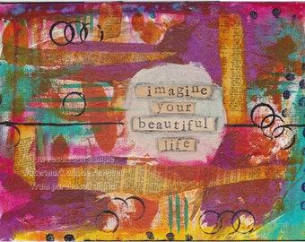 Imagine Your Beautiful Life