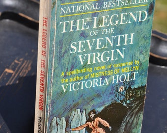 The Legend of the Seventh Virgin by Victoria Holt, book, Horror, Gothic, Macabre 1968 Fawcett books