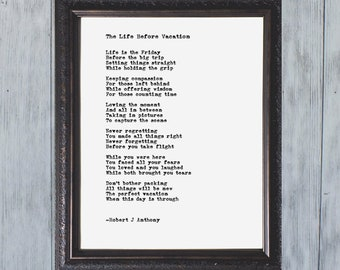 The Life Before Vacation Poem - Spiritual Poem - Poetry Wall Art