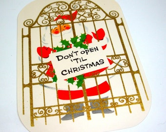 Don't Open 'Til Christmas, Christmas Seal, Vintage Christmas Sticker, Package Decoration, Norcross, Holiday Paper Ephemera, Santa  (626-12)