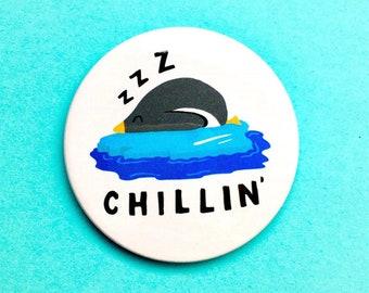 Chillin' - Cute Penguin Pun Pin Badge