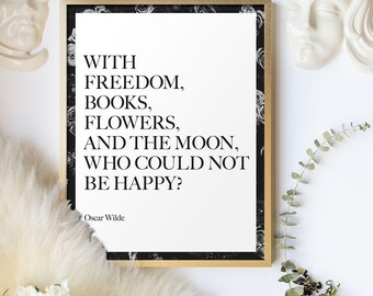 Book Lover Gift, Oscar Wilde Quote, Literary Art, Reader Quote, Literary Quote, Happy Quote Print, Poetic Print, Inspirational Quote