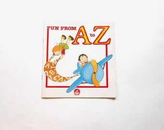 Fun From A to Z, a Vintage Children's Alphabet Book