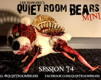 Quiet Room Bears MINI Bear - Session T4 - One of a Kind Individually Numbered Horror Art Teddy Bear