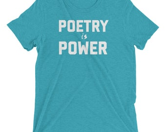 Poetry is Power - Short sleeve t-shirt