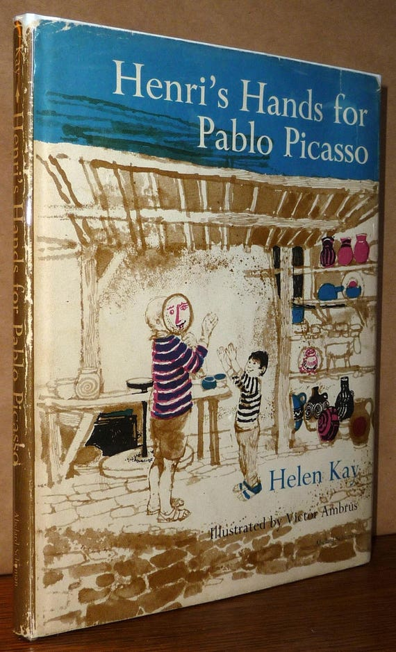 Henri's Hands for Pablo Picasso 1966 by Helen Kay and Victor Ambrus - Children's - 1st Edition Hardcover HC w/ Dust Jacket