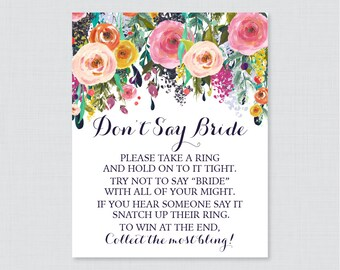 Floral Don't Say Bride Printable Sign - Colorful Flower Bridal Shower Don't Say Wedding Sign - Shabby Chic Wedding Shower Game Sign - 0002-B