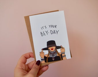 Novelty Funny Card- it's your bey day | Beyonce | birthday | happy Birthday