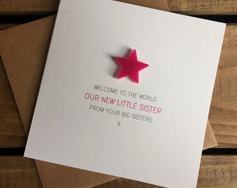 Welcome to the World: My New Little Sister from your Big Sister(s) Card with detachable magnet keepsake