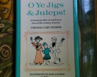"Vintage 1960's Children's Book ""O Ye Jigs & Juleps!"" by Virginia Cary Hudson"