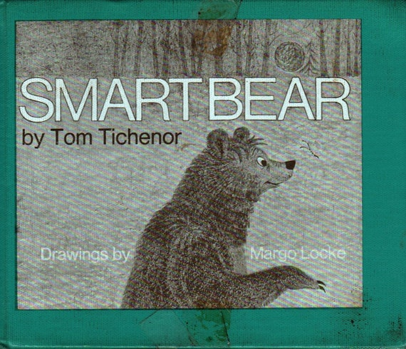 Smart Bear + Tom Tichenor + Margo Locke + 1970 + Vintage Kids Book