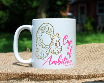 Dolly Parton Quote Mug - Statement Coffee Mug - Cup Of Ambition Motivational Mug - 9 To 5 Coffee Mug - Dolly Parton Gifts