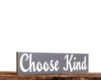 Choose Kind Rustic Home Decor Sign