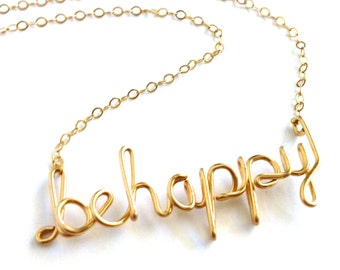 Be happy Necklace. Custom Gold Wire script be happy Necklace. Happiness Necklace. Spiritual Necklace. inspiration Teen Girl Gift Under 100