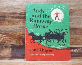 Andy and the Runaway Horse, 1963, Jane Thayer, Meg Wohlberg, vintage kids book