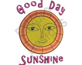 Good Day Sunshine - Machine Embroidery Design