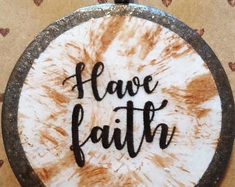 Have faith - Inspirational Christian necklace FREE SHIPPING