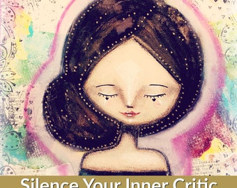 Silence Your Inner Critic, Painting Course, Fine Art Courses, Artists Community, Online community, Art lessons, Art & Design Courses