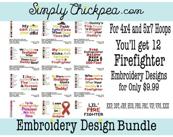 Embroidery Designs - Firefighter Embroidery Design Bundle - Collection I - Sayings - Includes Appliqué - For 4x4 and 5x7 Hoops
