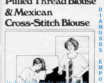Mexican Drawn & Pulled Thread Blouse + Mexican Cross-Stitch Blouse size S L 12 18 A Happy Hands Sewing Pattern Sewing Pattern Uncut Folded