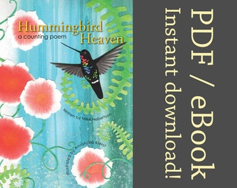 Hummingbird Heaven: a counting poem - DIGITAL DOWNLOAD VERSION