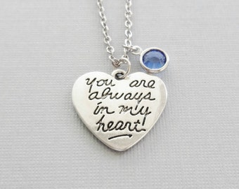 You Are Always In My Heart Necklace, Heart Charm, Valentines Day, Mothers Day, Birthday Gift, Silver Jewelry, Swarovski Channel Birthstone