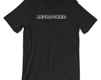 His Betrothed T-shirt Engagement Tee