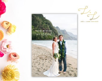 Elopement Announcement - We Do We Did Announcement - Printable or Printed - 5x7 Photo Card